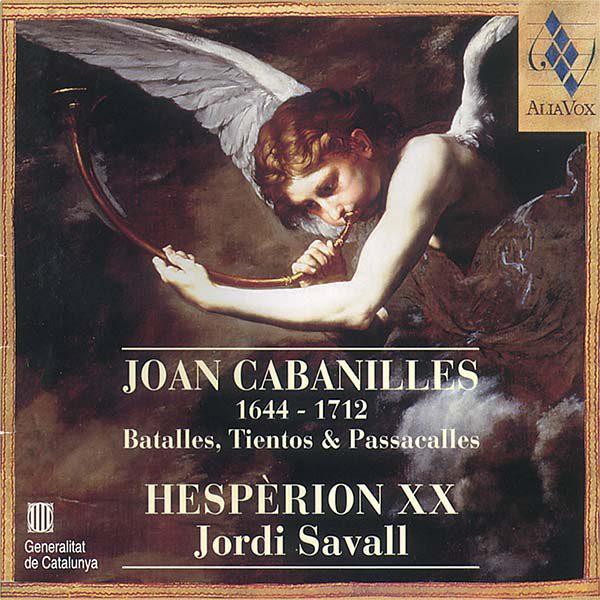 JOAN CABANILLES Batallas, Tientos & Passacalles