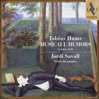 TOBIAS HUME Musical Humors, London 1605