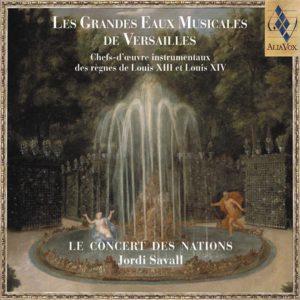LES GRANDES EAUX MUSICALES DE VERSAILLES. Jordi Savall