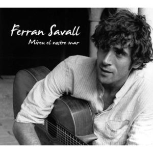 Mireu el nostre mar - Ferran Savall