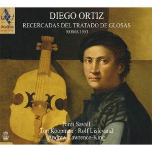 Diego Ortiz, Recercadas del Tratado de Glosas. Jordi Savall
