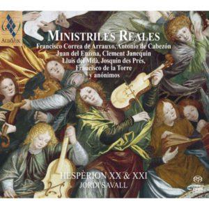 MINISTRILES REALES. Musica del siglo de Oro 1450-1690. Jordi Savall