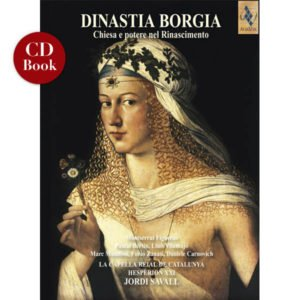 Dinastia Borgia - Jordi Savall