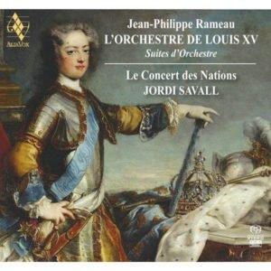 Jean-Philippe Rameau. Loui XV. Jordi Savall