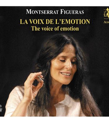 MONTSERRAT FIGUERAS. La Voix de l'Emotion
