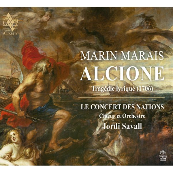 Marin Marais Alcione. Tragédie lyrique
