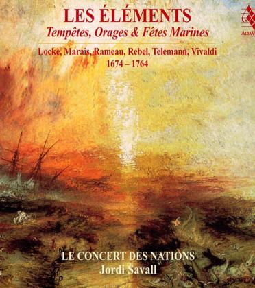 LES ÉLÉMENTS. Tempêtes, Orages & Fêtes Marines 1674 – 1764