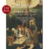 ERASMUS. Éloge de la Folie